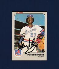 Pascual Perez signed Atlanta Braves 1983 Fleer baseball card 1957-2012