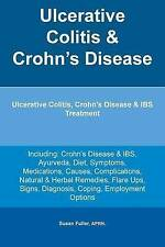 Ulcerative Colitis & Crohn's Disease Ulcerative Colitis Crohn's by Fuller Aprn S