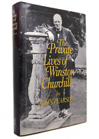 John Pearson THE PRIVATE LIVES OF WINSTON CHURCHILL  1st Edition 1st Printing