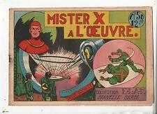 Collection ELAN n°50. Mister X à l'Oeuvre. Science-Fiction Récit complet 1947
