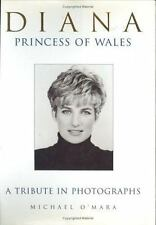 Diana Princess of Wales : A Tribute in Photographs by Michael O'Mara