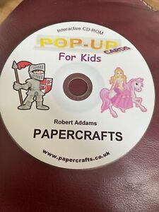 Paper crafting CD-ROM: Robert Addams Pop-Up Cards For Kids  pc / Mac DISC ONLY