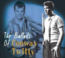 The Ballads of Conway Twitty 33 tracks Bear FAMILY