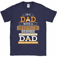 I'm A Dad With Engineering Degree Cooler Than Normal Fathers Day Mens T-Shirt