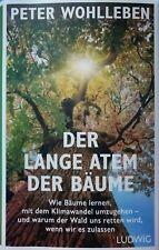 Der Lange Atem Der Bäume Peter Wohlleben Gebundene Ausgabe Gebraucht 1A
