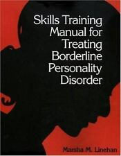 Skills Training Manual for Treating Borderline Personality Disorder, Linehan, Ma