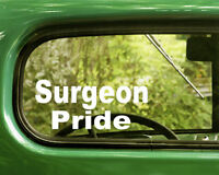 2 SURGEON PRIDE DECALS Sticker For Car Window Bumper Laptop Rv Truck