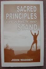 Sacred Principles On Which We Stand by John Waddey Church of Christ NEW