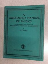 A Laboratory Manual of Physics by F. Tyler (1961)