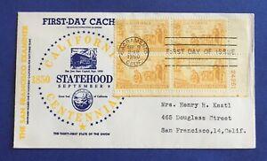 #997 California Statehood FDC--M#36--S.F. Examiner--Sept. 9, 1950--Plate Block