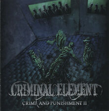 CRIMINAL ELEMENT Crime And Punishment II  CD