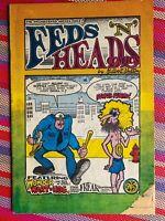 (1968) FEDS 'N HEADS #1! 1st FABULOUS FURRY FREAK BROTHERS! Gilbert Shelton.