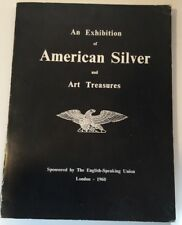 Vtg An Exhibition of American Silver & Art Treasures London 1960 at Christie's