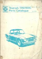 Triumph TR6 (125hp) 1974 Factory corps Mécanique & Interior Trim parts catalogue