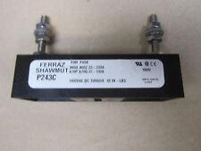 FERRAZ SHAWMUT P243C FUSE BLOCK 1000VAC DC TORQUE: 48 IN - LBS