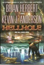 The Hellhole Trilogy: Hellhole 1 by Brian Herbert and Kevin J. Anderson new
