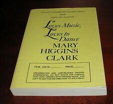 Loves Music Loves to Dance, Mary Higgins Clark 1st Ed Proof**Advance Reader ARC