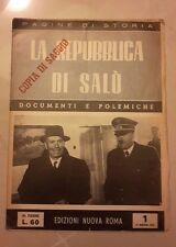 LA REPUBBLICA DI SALO' DOCUMENTI E POLEMICHE 1952