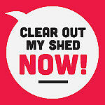 Clear out my Shed Now!