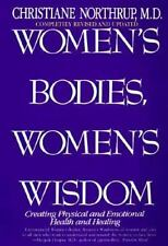 Women's Bodies, Women's Wisdom: Creating Physical and Emotional Health and Heali
