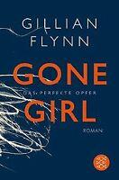Gone Girl - Das perfekte Opfer: Roman von Flynn, Gillian | Buch | Zustand gut