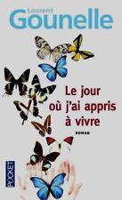 Le jour où j'ai appris à vivre**Laurent  Gounelle**NEUF**Un livre magnifique