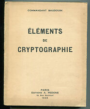 COMMANDANT ELEMENTS DE CRYPTOGRAPHIE ED A PEDONE 1946