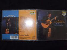 CD ROBERT LOCKWOOD JR / DELTA CROSSROADS /