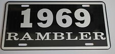 METAL LICENSE PLATE 1969 69 RAMBLER NASH AMC AMERICAN MOTORS 660 440 HURST S/C