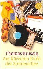 Am kürzeren Ende der Sonnenallee von Thomas Brussig | Buch | Zustand gut