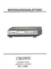 Bedienungsanleitung Notice d ´emploi Handbook Crown Wechselplayer CD H500  B176