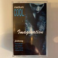 Medium Cool Imagination (Cassette)