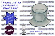 Breville Blender Inner Lid BBL550 BBL600 BBL605 BJB840 -BBL600/01 NEW GENUINE