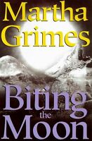 Biting the Moon by Martha Grimes