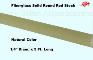 "Fiberglass Solid Round Rod  1/4"" Diam. x 5 Ft. Long Stock  Natural Color"