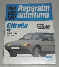 Reparaturanleitung Citroën BX 16 / 19 ab März 1984
