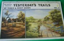 TERRIE & NANCY BROWN YESTERDAY'S TRAILS V3 1986 SCHEEWE OIL LANDSCAPES PAINT
