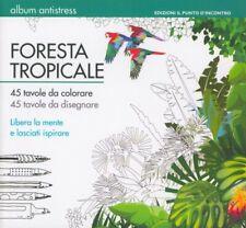 LIBRO FORESTA TROPICALE. ALBUM ANTISTRESS - AMANDA ENGLAND