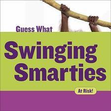 Guess What: Swinging Smarties : Orangutan by Felicia Macheske (2017, Paperback)