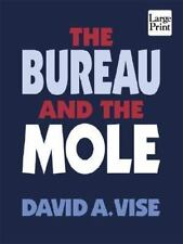 The Bureau and the Mole (Wheeler Large Print Press (large print paper), Vise, D