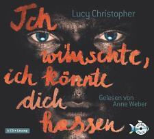 Ich wünschte, ich könnte dich hassen von Lucy Christopher (2011)
