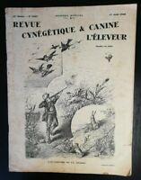 Revista Caza Y Canina DE Criador No 2323 17 Agosto 1930 Apertura La Protege