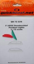 Quickboost 1/72 F-105D Thunderchief Feux de position pour TRUMPETER Nº 72226