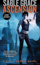 Ascension: A Dark Breed Novel (Dark Breed Novels), Grace, Sable, Good Condition,