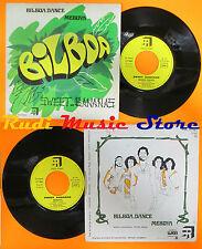 LP 45 7'' SWEET BANANAS Bilboa dance Meboya 1976 france SAUVAGE 771201 cd mc dvd