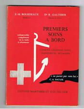PREMIERS SOINS A BORD  H. BOURDEREAU 1967  Marine mer