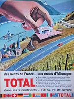 PUBLICITÉ DE PRESSE 1964 TOTAL DES ROUTES DE FRANCE AUX ROUTES D'ALLEMAGNE