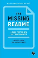 The Missing README | A Guide for the New Software Engineer | Riccomini (u. a.)