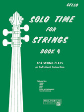 """""""Solo Time for Strings"""" Book 4-MUSIC BOOK-FOR CELLO-BRAND NEW ON SALE-ORCHESTRA"""