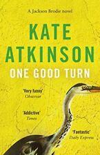 One Good Turn (Jackson Brodie), Atkinson, Kate, Very Good, Paperback